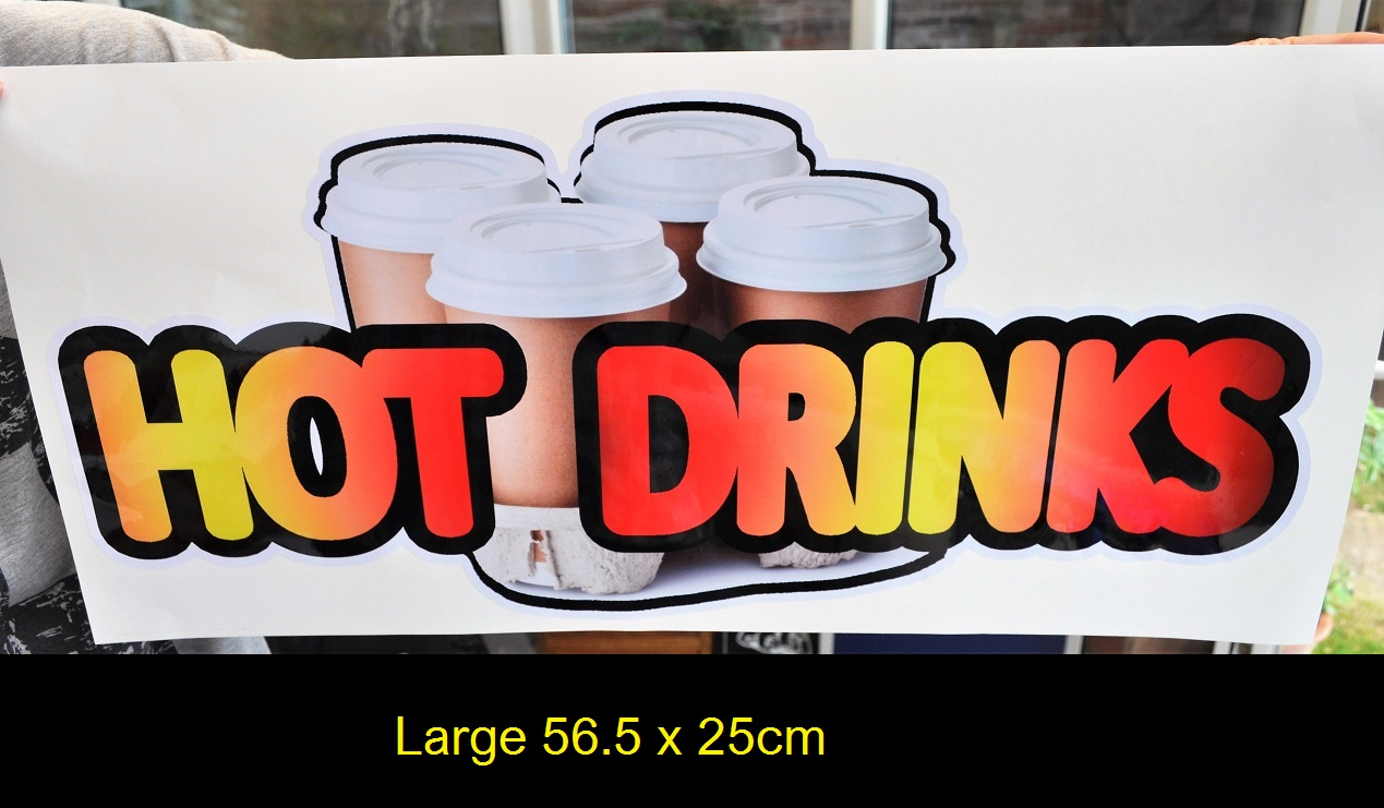 Large Hot Drinks with cups sticker for catering, burger van etc